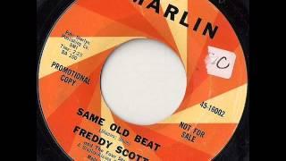 Freddie Scott - Same Old Beat