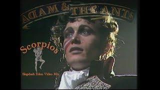 Adam & The Ants - Scorpios (Slapdash Eden Video Mix)