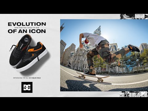 DC SHOES : KALIS VULC - EVOLUTION OF AN ICON