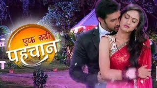 INTIMATE Love Scene Of KARAN And SAKSHI In EK NAYI PEHCHAAN 3rd April Full Episode