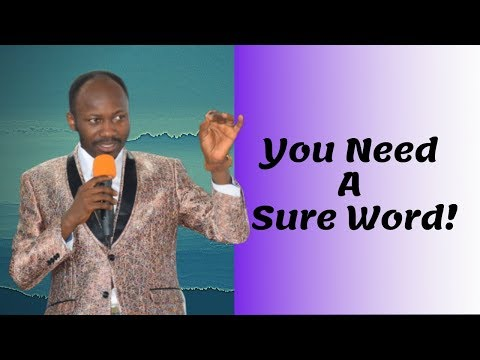 Apostle Johnson Suleman(Prof) #You Need A Sure Word