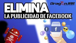 Cómo quitar la publicidad de Facebook