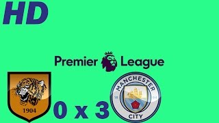Hull City 0 X 3 Manchester City ● Goals And Highlights ● Round 18 Premier League 2016 HD