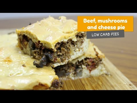 Video recipe: Beef, mushrooms, and cheese pie • Low Carb Pies #2