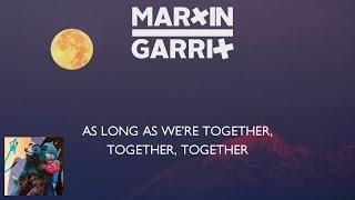 Martin Garrix & Matisse & Sadko - Together (Lyrics Video)