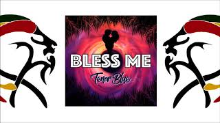 Tenor Blue - Bless Me (2018 By Blue Light Records)
