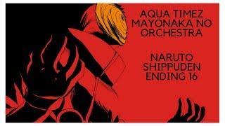 [NIGHTCORE] Aqua Timez - Mayonaka No Orchestra (Naruto Shippuden Ending 16)