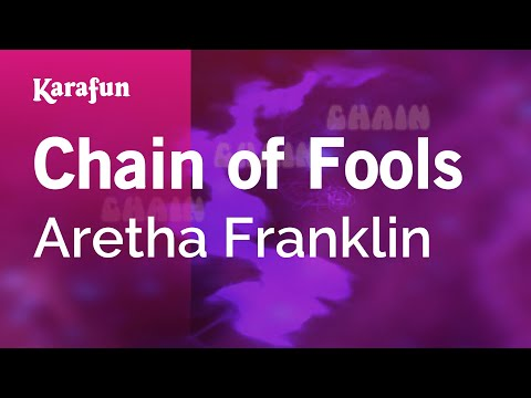 Karaoke Chain of Fools - Aretha Franklin *