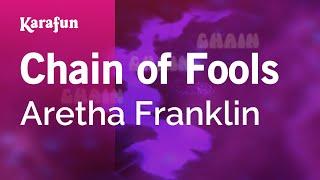 Karaoke Chain of Fools - Aretha Franklin *