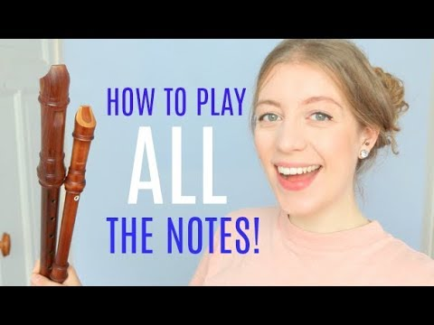 How To Play ALL The Notes On The Recorder! | Team Recorder Mp3