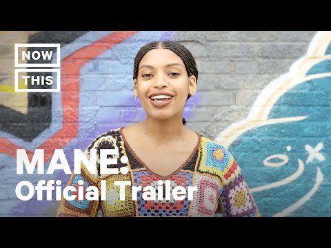 MANE: Where Hair Meets Culture – Official Trailer | NowThis
