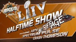 Super Bowl LIV Halftime Riffage (feat. ARTV, Spectrum Pulse, Crash Thompson) | Live Stream | Rocked