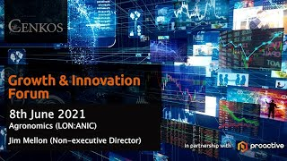 agronomics-lon-anic-presenting-at-the-cenkos-growth-innovation-forum-tuesday-8th-june-2021