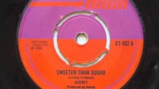 Audrey - sweeter than sugar