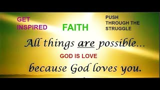 FAITH In GOD And Positive Thinking- Inspirational And Motivational Quotes