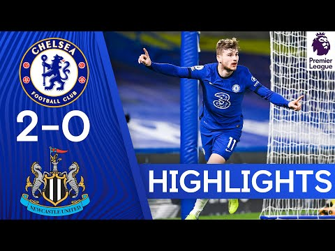 Chelsea 2-0 Newcastle | Werner Bags Goal & Assist In Win! | Highlights