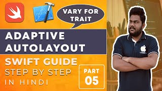 [Part-5]Adaptive Autolayout Tutorials:-How To use Vary For Trait And Variations in Swift iOS Hindi.