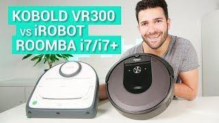 Vorwerk Kobold VR300 vs. iRobot Roomba i7+ - Die Oberklasse im Test & Vergleich!