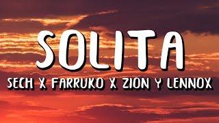 Sech   Solita (LetraLyrics) Ft. Farruko, Zion Y Lennox