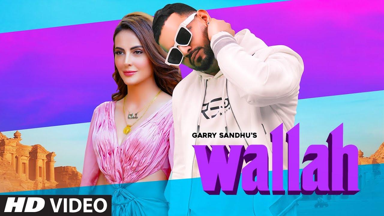 Garry Sandhu: Wallah Song Lyrics - Latest Song 2020