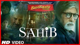 Sahib - Video Song - Bhoothnath Returns