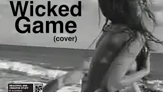 Wiked Game (Cover)