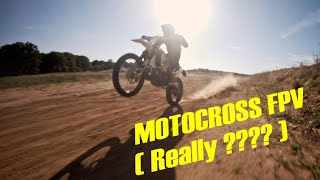 ???? MOTOCROSS by Drone FPV (Really ????) // Jet FPV