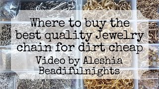 Where To Buy The Best Quality Jewelry Chain For Dirt Cheap