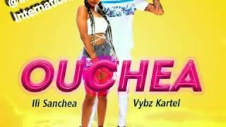 Lli Sanchea Ft Vybz Kartel   Ouchea (New Song)