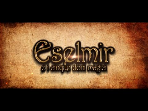 ESELMIR AND THE FIVE MAGICAL GIFTS - Debut Trailer thumbnail