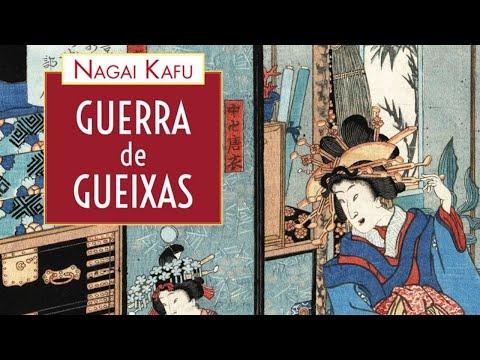 Guerra de Gueixas - Nagai Kafu