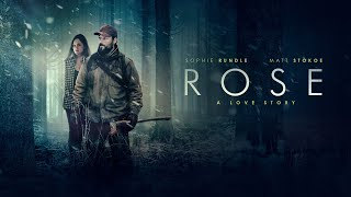 Trailer for Rose