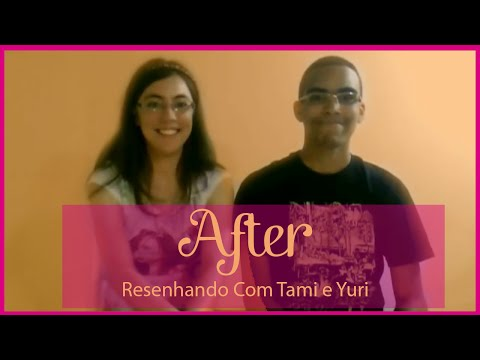Resenhando com Tami e Yuri: After