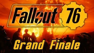 Fallout 76 - Grand Finale - All For One
