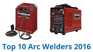 10 Best Arc Welders 2016