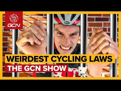 Cycling's Weirdest Laws: Are You In Danger Of Breaking Them? | GCN Show Ep. 356
