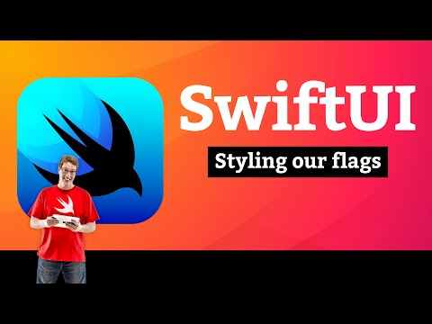 Styling our flags – Guess the Flag SwiftUI Tutorial 8/9 thumbnail