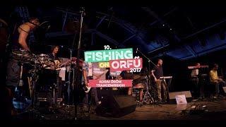 Korai Öröm Trancemission - Fishing on Orfű 2017 (Teljes koncert)