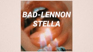 Bad Lyrics Lennon Stella