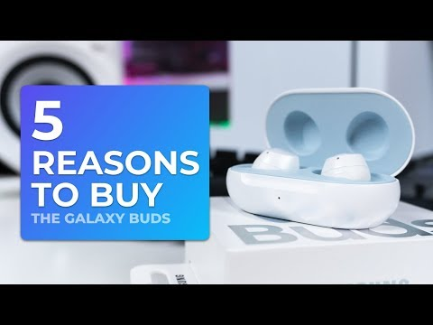 5 Reasons to Buy the Galaxy Buds