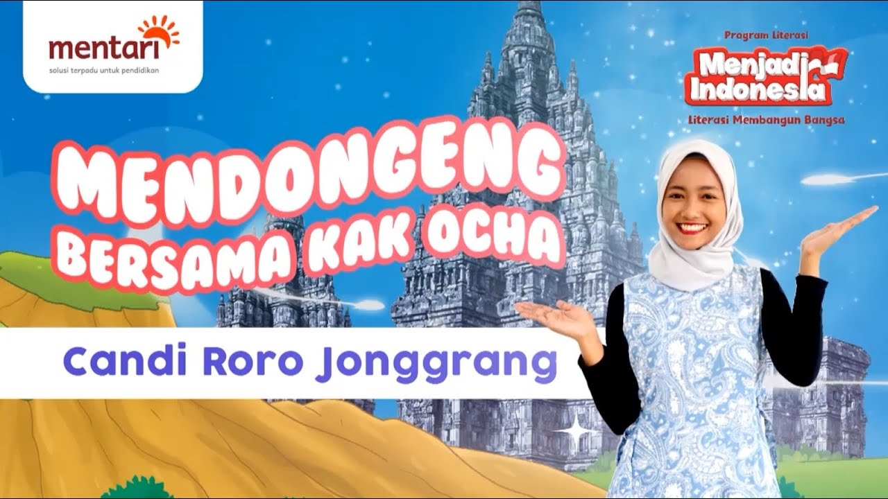 Mendongeng Bersama Kak Ocha - Candi Roro Jonggrang