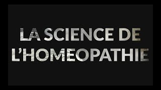 La science de l'homéopathie !