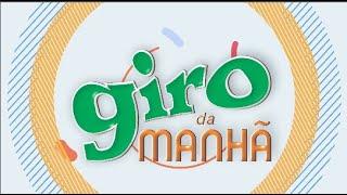 Giro da Manhã - Com Ivanildo Conceição e Ellayona Martins 01/10/2021