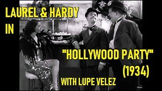 Laurel & Hardy In Hollywood Party (1934) With Lupe Velez