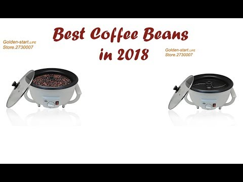 Best Coffee Beans in 2018 | Top Products Review
