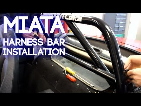 How To Install A Harness Bar In A Miata