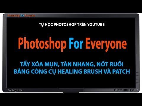 Photoshop CS6: Cách xóa mụn-tàn nhang-nốt ruồi