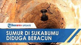 Ayah, Menantu, dan Tetangga di Sukabumi Tewas Sekaligus di Dalam Sumur yang Diduga Beracun
