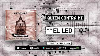 Redimi2   Quien Contra Mi (Audio) Ft. El Leo