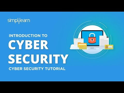 Introduction To Cyber Security | Cyber Security Training For Beginners | CyberSecurity | Simplilearn